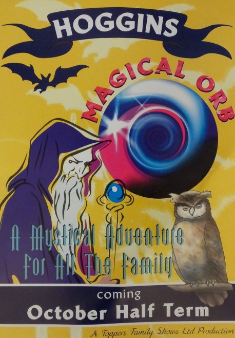 Flyer of Hoggin Magical Orb | A Topper Family Show Ltd Productions